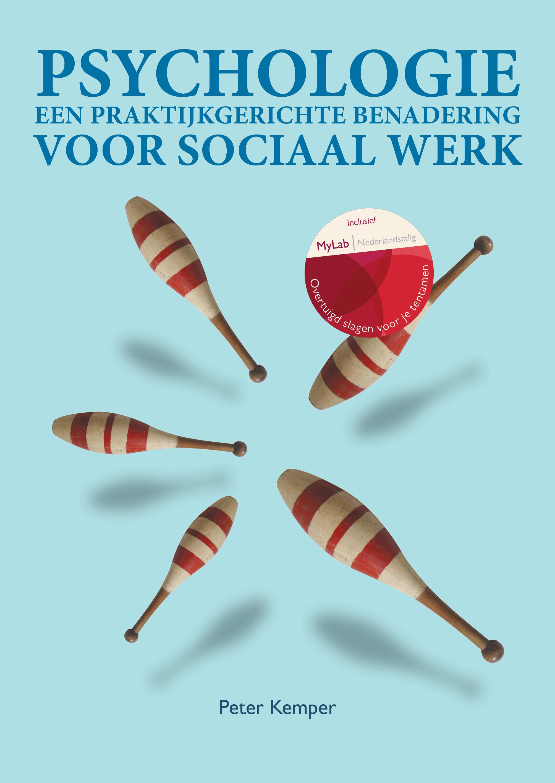 Psychologie Een Praktijkgerichte Benadering Voor Sociaal Werk Met