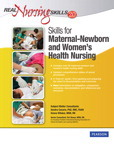 Real Nursing Skills 2.0: Skills for Maternal-Newborn and Women's Health