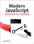 Modern Javascript: Develop And Design (VitalSource eText)
