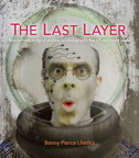 Last Layer, The: New methods in digital printing for photography, fine art and mixed media (VitalSource eText)