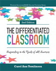 Differentiated Classroom, The: Responding to the Needs of All Learners