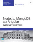 Node.js, MongoDB and Angular Web Development: The definitive guide to using the MEAN stack to build web applications