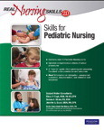 Real Nursing Skills 2.0: Skills for Pediatric Nursing