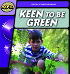 Rapid Phonics Step 2: Keen to be Green - Non-fiction