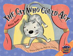 Rigby Literacy Collections Level 4 Phase 4: The Cat Who Could Act (Reading Level 30+/F&P Level V-Z)