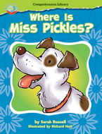 Making Connections Comprehension Library Grade 2: Where is Miss Pickles? (Reading Level 20/F&P Level K)