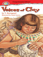 Making Connections Comprehension Library Grade 6: Voices of Clay