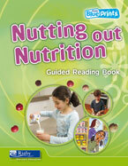Blueprints Middle Primary B Unit 1: Nutting Out Nutrition Guided Reading Book