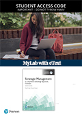 Strategic Management: A Competitive Advantage Approach, Concepts, Global Edition MyLab Management with eText (Access Card)