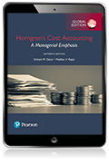 Horngren's Cost Accounting: A Managerial Emphasis, Global Edition eBook