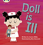 Bug Club Phonics Phase 2: Doll is Ill (Reading Level 1/F&P Level A)