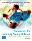 Techniques for Teaching Young Children: choices for theory & practice