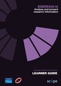 BSBRES401A Analyse and present research information Learner Guide