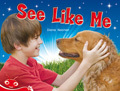 Bug Club Level  3 - Red: See Like Me (Reading Level 3/F&P Level C)