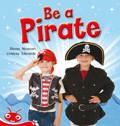 Bug Club Level  4 - Red: Be a Pirate (Reading Level 4/F&P Level C)