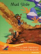 Sails Additional Fluency - Orange: Mud Slide (Reading Level 15/F&P Level I)