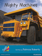 Sails Additional Fluency - Turquoise: Mighty Machines (Reading Level 17-18/F&P Level J)