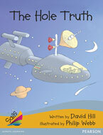 Sails Additional Fluency - Gold Bridging Silver: The Hole Truth (Reading Level 22-23/F&P Level M-N)