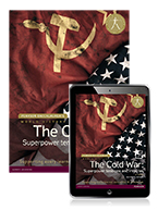 History: The Cold War - Superpower tensions and rivalries Student Book & eText