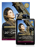 History: Causes and Effects of 20th Century Wars Student Book & eText