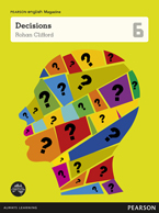 Pearson English Year 6: Decisions - Student Magazine (Reading Level 30++/F&P Level W-Y)