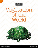 Discovering Geography (Middle Primary Nonfiction Topic Book): Vegetation of the World (Reading Level 28/F&P Level S)