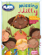 Bug Club Plays - Green: Missing Milly (Reading Level 12-14/F&P Level G-H)