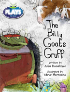 Bug Club Plays - Turquoise: The Billy Goats Gruff (Reading Level 17-18/F&P Level J)