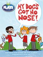 Bug Club Plays - White: My Dog's Got No Nose! (Reading Level 23-24/F&P Level N-O)