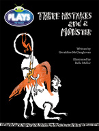 Bug Club Fluent Fiction Play (Sapphire): Three Mistakes and a Monster (Reading Level 30/F&P Level U)