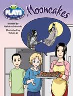 Bug Club Plays - Ruby: Mooncakes (Reading Level 27/F&P Level R)