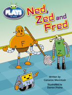 Bug Club Plays - Gold: Ned, Zed and Fred (Reading Level 21-22/F&P Level L-M)