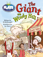 Bug Club Fluent Fiction Play (White): The Giant on Windy Hill
