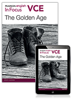 Pearson English VCE In Focus: The Golden Age with Reader+