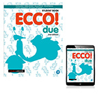 Ecco! due Student Book with eBook