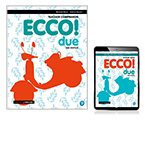Ecco! due Teacher Companion with Teacher Reader+ and Audio Download
