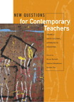 New Questions for Contemporary Teachers: Taking a Social-Cultural Approach to Education