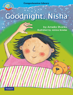 Making Connections Comprehension Library Grade 1: Goodnight, Nisha (Reading Level 13/F&P Level H)