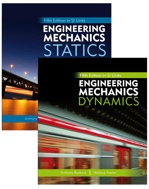 Engineering Mechanics: Statics in SI Units and Study Pack + Engineering Mechanics: Dynamics in SI Units and Study Pack, 5th Edition