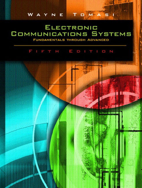 Advanced electronic communications systems 6th tomasi wayne buy pearson 9780130453501 9780130453501 advanced electronic communications systems fandeluxe Gallery