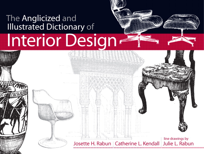 Amazing The Anglicized And Illustrated Dictionary Of Interior Design, 1st, Rabun,  Josette Et Al | Buy Online At Pearson