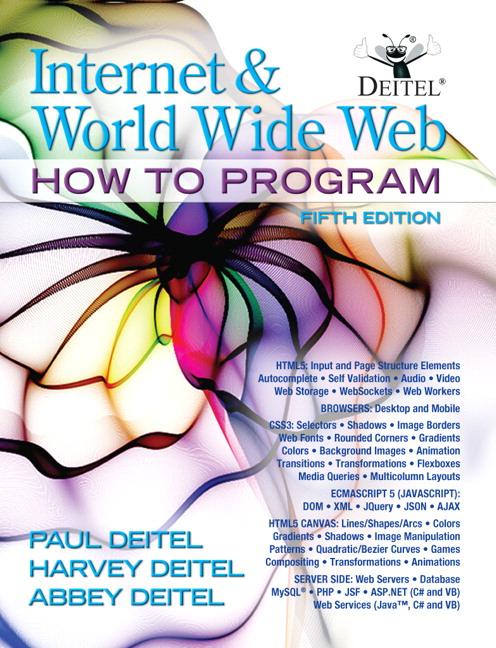 Internet and World Wide Web: How To Program, 5th, Deitel