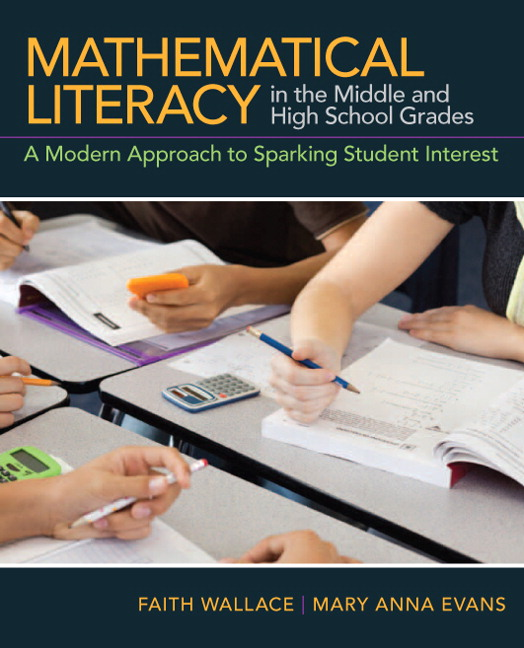 Mathematical Literacy in the Middle and High School Grades: A Modern  Approach to Sparking Student Interest