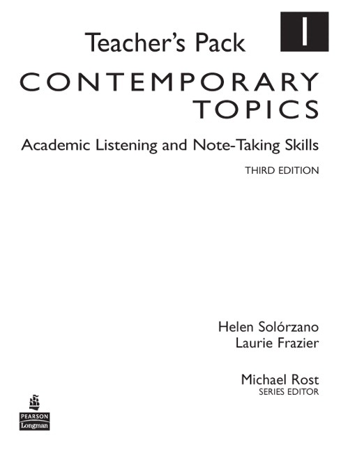 Contemporary topics 1 academic listening and note taking skills pearson 9780132424288 9780132424288 contemporary topics 1 academic listening and note taking skills teachers pack fandeluxe Choice Image