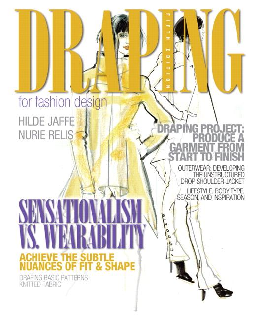 Draping - Fashion Design: Patternmaking, Grading, Draping 1