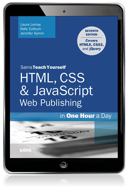 Sams Teach Yourself HTML and CSS in 24 Hours 7th Edition