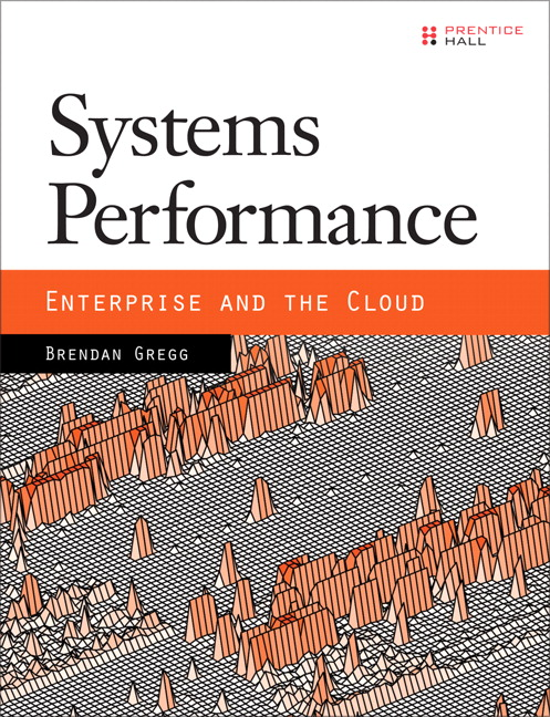 Systems Performance: Enterprise and the Cloud - Image