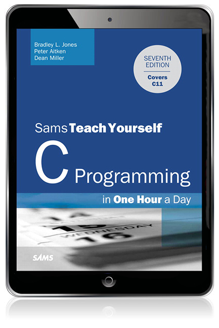 Sams Teach Yourself C Programming in One Hour a Day eBook