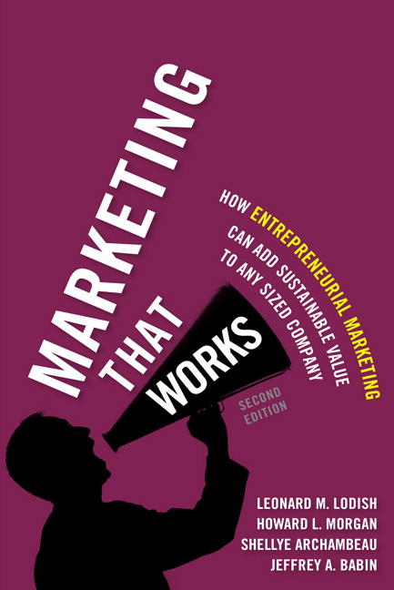 Marketing That Works: How Entrepreneurial Marketing Can Add Sustainable Value to Any Sized Company - Image