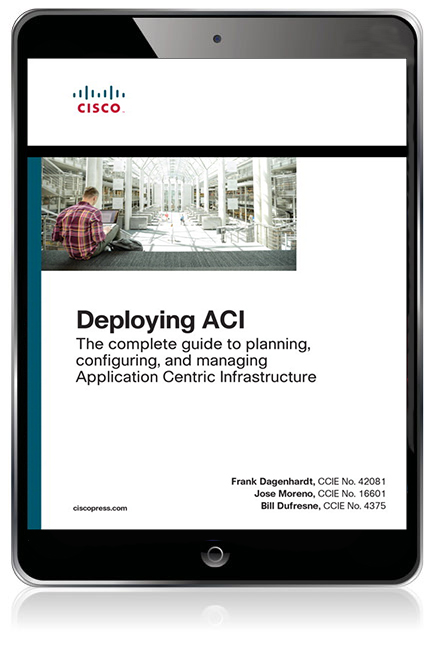 Deploying ACI: The complete guide to planning, configuring